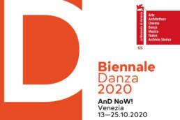 AnD NoW: a Venezia è tempo di biennale danza 2020
