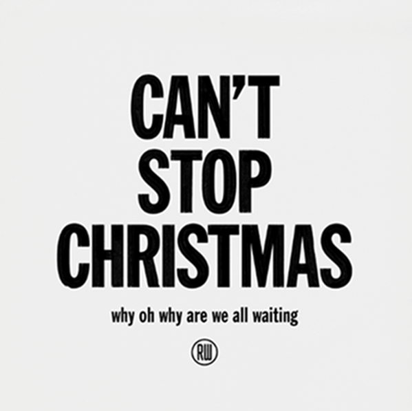 """Can't stop Christmas"" Robbie Williams"