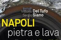 Napoli di pietra e lava Sergio Siano