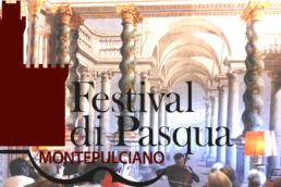 Festival di Pasqua a Montepulciano